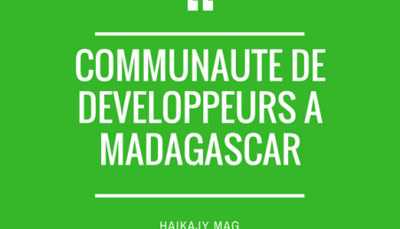 communaute de developpeurs a Madagascar